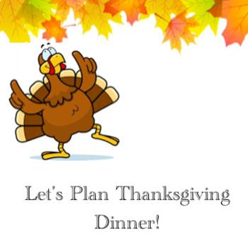 Preparing for Thanksgiving Dinner- A Math Activity