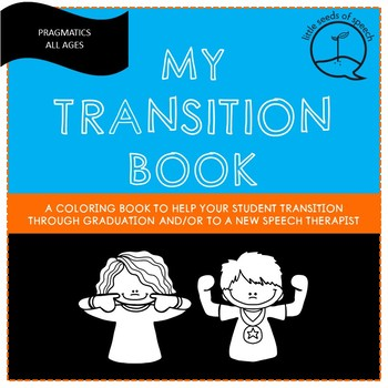 Preparing for Transitions - Graduation or Getting a New Therapist
