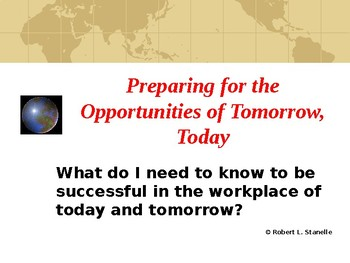 Preparing for the Opportunities of Tomorrow, Today