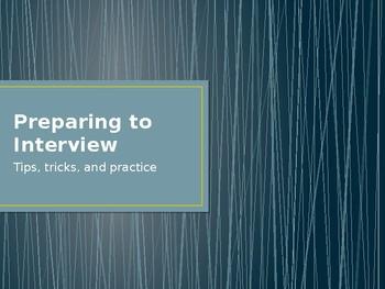 Preparing to Interview