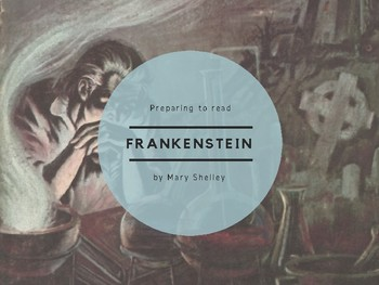 Preparing to Read Frankenstein - Slides