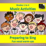 Preparing to Sing - Fun Vocal Warm-Ups - Grades 1 to 4