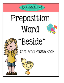 """Preposition Word """"Beside"""" ~ Cut And Paste Book"""