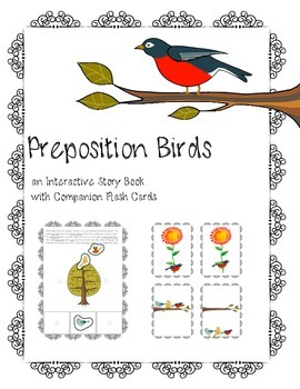 Preposition Birds an Interactive Story Book with Companion Flash Cards