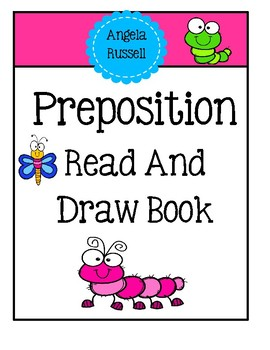 Preposition Bug Book ~ Read And Draw