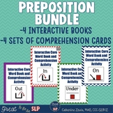 Preposition Bundle: 4 Interactive Books & Comprehension Cards