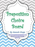 Preposition Choice Board with Rubric- Common Core