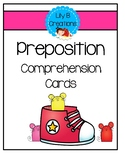Preposition Practice - Comprehension Cards