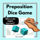 Preposition Dice Board Game: School Classrooms Vocabulary