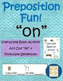 Preposition Fun: ON, Interactive Book Activity, Autism, Speech and Language