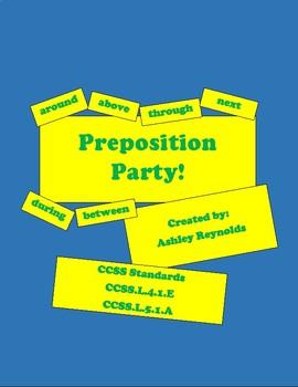 Preposition Party! - L.4.1.E, L.5.1.A