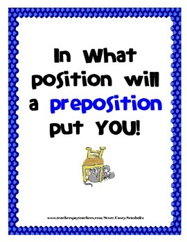 Preposition Positions: Parts of speech (verb, preposition,