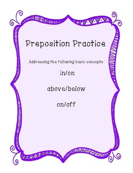 """Preposition Practice- Speech Basic Concepts: """"in/on, above/below, on/off"""""""