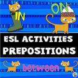 ESL Newcomer Activities Prepositions EFL Special Education