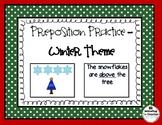 Preposition Practice - Winter Edition