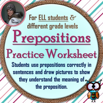 Preposition Practice Worksheet with Sentences and Pictures