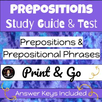 Preposition & Prepositional Phrases BUNDLE- Study Guide & Test