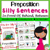 Preposition Silly Sentences: In Front Of, Behind, Between