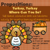 Preposition Turkey: Fall themed interactive book and take-