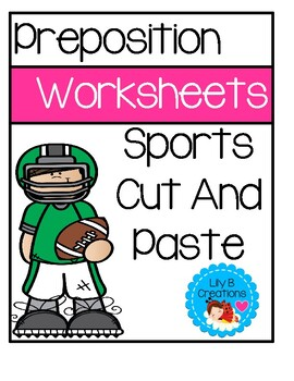 Preposition Worksheets - Sports Cut And Paste