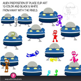 Preposition of Place Clip Art with Cute Alien and Spaceship, ELA,ESL Resources