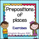 Preposition of Places - Exercises