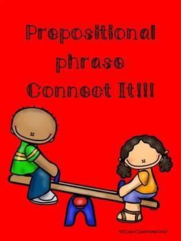 Prepositional Phrase Connect It Center Activity