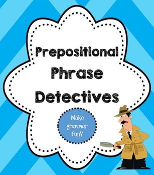 Prepositional Phrase Detectives