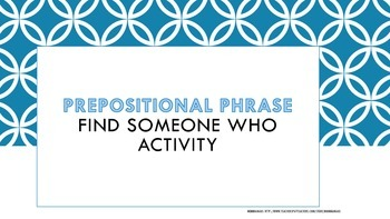 Prepositional Phrase Find Someone Who Activity