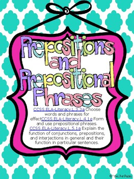 Prepositional Phrase Activities, Assessment, Worksheets--C