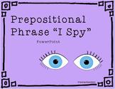 """Prepositional Phrase """"I Spy"""""""