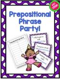 Prepositional Phrase Party Grammar Center