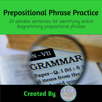 Prepositional Phrase Practice: Identify and Diagram