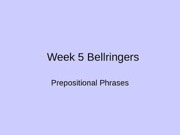 Prepositional Phrases Bellringers