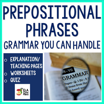Prepositional Phrases For Upper Elementary & Middle School ~ Includes Comma Rule