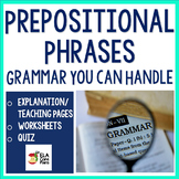 No Prep Prepositional Phrases Packet For Upper Elementary & Middle School