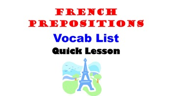 Prepositional Phrases, French Prepositions Vocab List: Fre