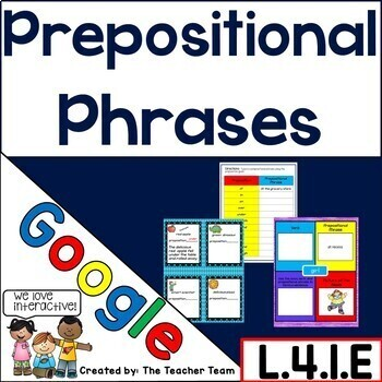 Prepositional Phrases Interactive Notebook Google Drive Activities L.4.1.E