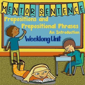 Prepositional Phrases- Introduction: Mentor Sentence