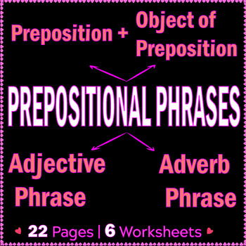 Adverbs And Prepositional Phrases Teaching Resources Teachers Pay