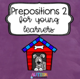 Prepositions for Young Learners- Set 2