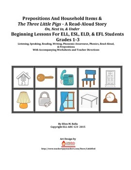 Prepositions And Household Items & The Three Little Pigs - A Read-Aloud