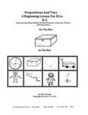 Prepositions And Toys - A Beginning Lesson For ELL, ESL, And ELD Students