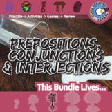 Prepositions, Conjunction & Interjections -- Parts of Speech -- ELA Unit Bundle