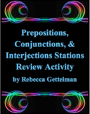 Prepositions, Conjunctions, & Interjections Stations Review Task Card Activity