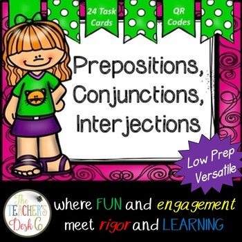Prepositions, Conjunctions, Interjections Task Cards (with QR Codes)