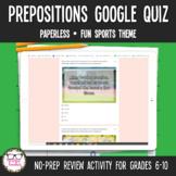 Prepositions Digital Google Quiz   Distance Learning
