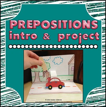 Prepositions Fun Intro Demonstration & Creative Student Project (Vocabulary)