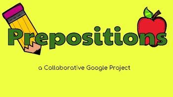 Prepositions: Google Slides Template! (Literacy Centers)