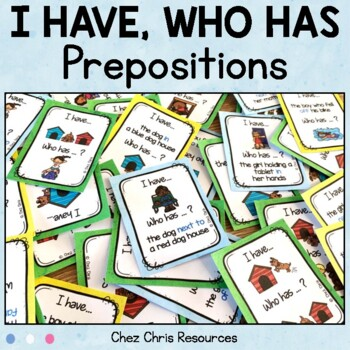 Prepositions: I have... who has ... ?